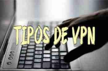 TIPOS DE VPN caracteristicas