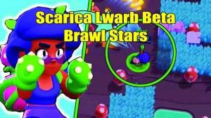 Scarica Lwarb Beta Brawl Stars android