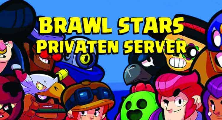 privaten server brawl stars deutsch