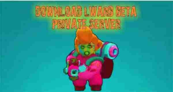 download lwarb beta private server