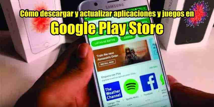Cómo descargar y actualizar aplicaciones y juegos en Google Play Store guia
