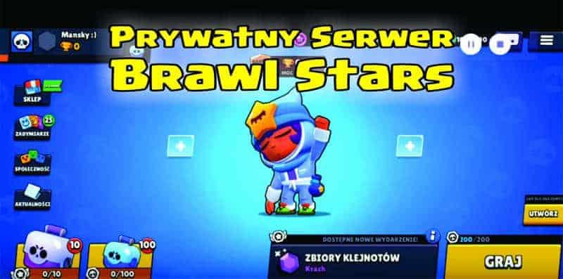 Prywatny Serwer Brawl Stars 2019