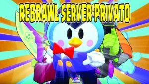 ReBrawl Server Privato