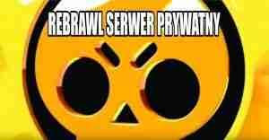 rebrawl Serwer prywatny