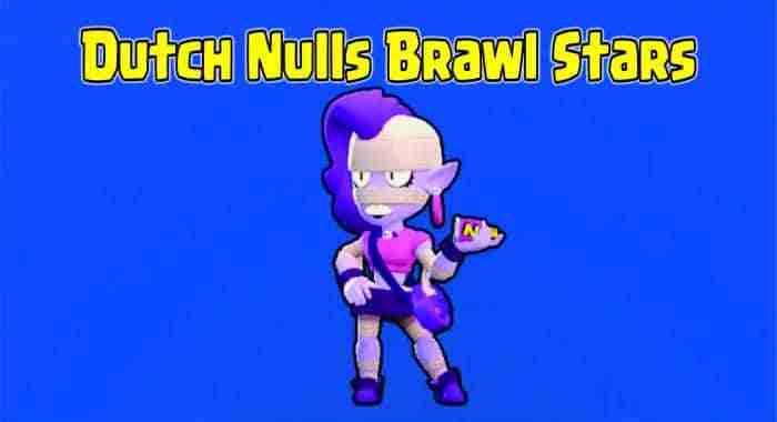Dutch Nulls Brawl Stars downloaded