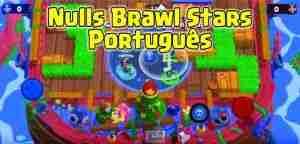 Nulls Brawl Stars Português pc