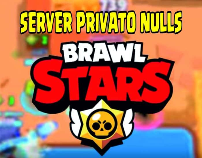 server privato nulls brawl stars ios