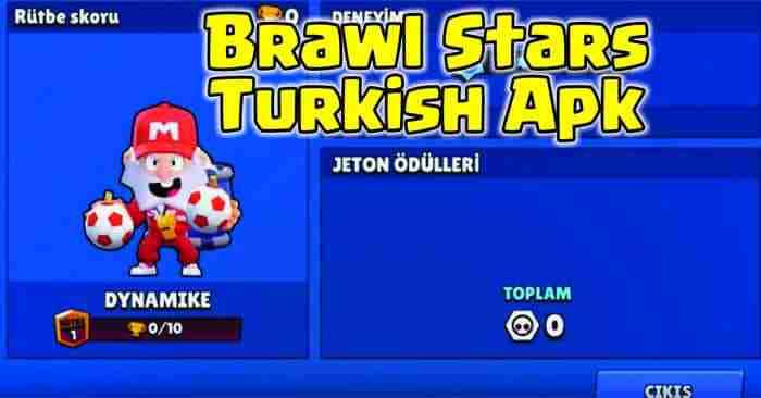 Brawl Stars Turkish Apk android