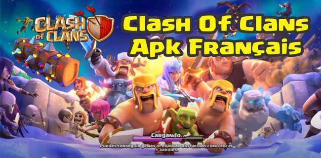 jeu Clash Of Clans Apk Français