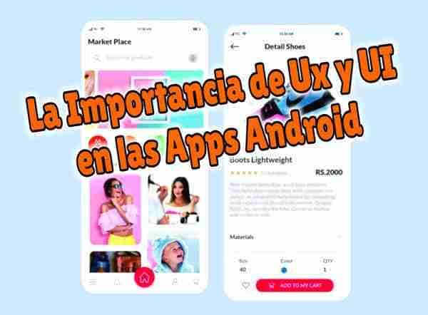 Descargar La Importancia de Ux y UI en las Apps Android