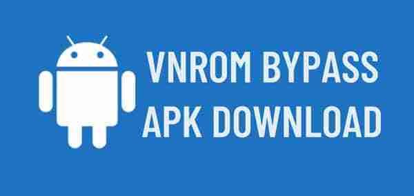 Instalar VnROM Bypass Apk
