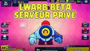 lwarb beta serveur privé nani
